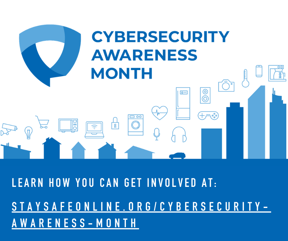 Welcome to National Cybersecurity Awareness Month